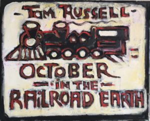October in the Railroad Earth #2 by Tom Russell