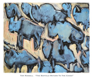 The Buffalo Return to the Caves by Tom Russell